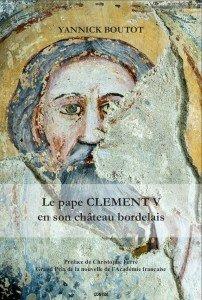 Le planning des conférences et dédicaces couv-le-pape-clement-v-en-son-chateau-bordelais-yb-editions-gunten-202x300